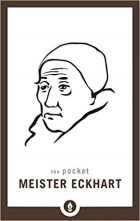 The Pocket Meister Eckhart (Shambhala Pocket Library)