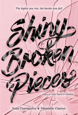 Download Shiny Broken Pieces (Tiny Pretty Things #2) free book as epub format