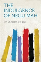 Book The Indulgence of Negu Mah free