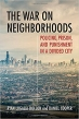 Book The War on Neighborhoods: Policing, Prison, and Punishment in a Divided City free