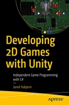 Book Developing 2D Games with Unity: Independent Game Programming with C# free