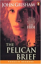 The Pelican Brief (Penguin Readers, Level 5)