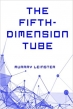 Book The Fifth-Dimension Tube free
