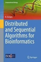 Book Distributed and Sequential Algorithms for Bioinformatics free