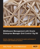 Book Middleware Management with Oracle Enterprise Manager Grid Control 10g R5 free