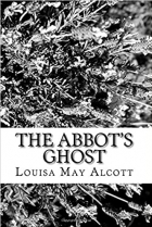 Book The Abbot's Ghost: A Christmas Story free