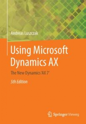 Download Using Microsoft Dynamics AX, 5th Edition free book as pdf format