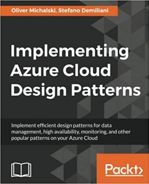 Download Implementing Azure Cloud Design Patterns free book as epub format