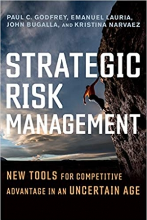 Download Strategic Risk Management: New Tools for Competitive Advantage in an Uncertain Age free book as epub format