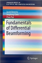Book Fundamentals of Differential Beamforming (Briefs in Electrical and Computer Engineering) free