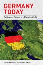 Germany Today: Politics and Policies in a Changing World