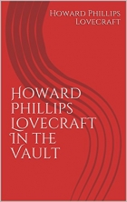 Book Howard Phillips Lovecraft In the Vault free