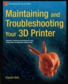 Book Maintaining and Troubleshooting Your 3D Printer free