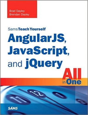 Download AngularJS, JavaScript, and jQuery All in One, Sams Teach Yourself free book as pdf format