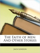 Book The Faith of Men: And Other Stories free