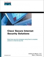 Cisco Secure Internet Security Solutions (Cisco Press Core Series)