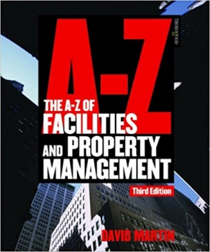 Download The A-Z of Facilities and Property Management free book as pdf format