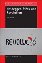Book Heidegger, Žižek and Revolution (Perspectives of Critical Theory and Education) free