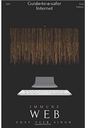 Download Immune Web: What makes the Internet Safe? free book as pdf format