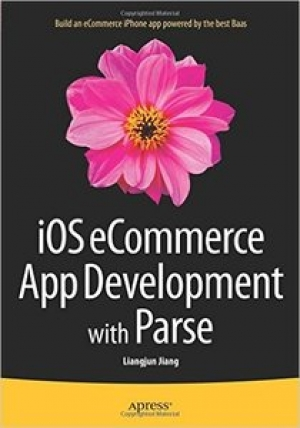 Download iOS eCommerce App Development with Parse free book as pdf format