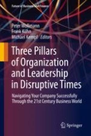 Download Three Pillars of Organization and Leadership in Disruptive Times free book as epub format