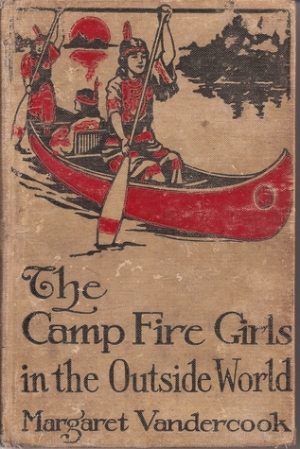 Download The Camp Fire Girls in the Outside World free book as pdf format