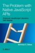 Book The Problem with Native JavaScript APIs free