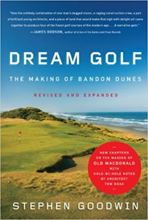 Download Dream Golf: The Making of Bandon Dunes free book as epub format