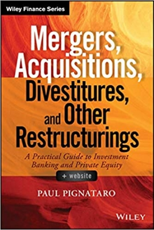 Download Mergers, Acquisitions, Divestitures, and Other Restructurings, + Website (Wiley Finance) free book as pdf format