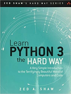 Download Learn Python 3 the Hard Way: A Very Simple Introduction to the Terrifyingly Beautiful World of Computers and Code free book as pdf format