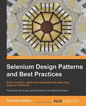 Download Selenium Design Patterns and Best Practices free book as pdf format