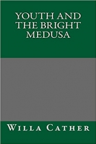Book Youth and the Bright Medusa free