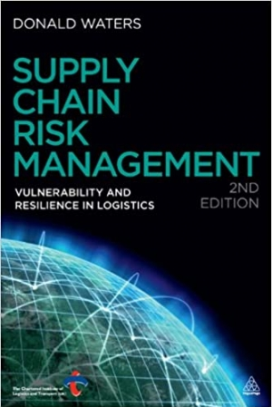 Download Supply Chain Risk Management: Vulnerability and Resilience in Logistics free book as pdf format