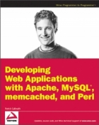 Book Developing Web Applications with Apache, MySQL, memcached, and Perl free