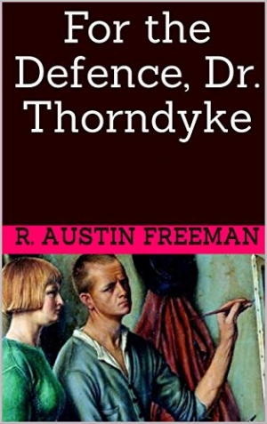 Download For The Defence: Dr. Thorndyke free book as epub format