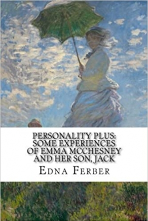 Download Personality Plus: Some Experiences of Emma McChesney And Her Son, Jack free book as epub format