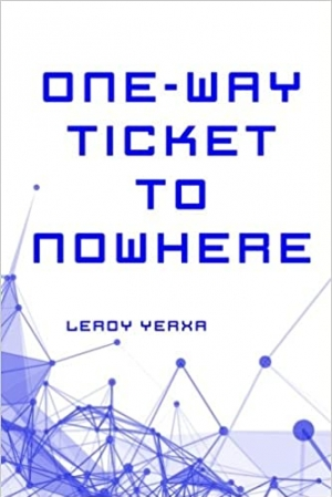 Download One-Way Ticket to Nowhere free book as epub format