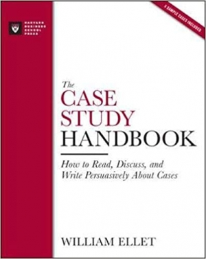 Download The Case Study Handbook: How to Read, Discuss, and Write Persuasively About Cases free book as pdf format