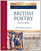 The Facts on File Companion to British Poetry Before 1600
