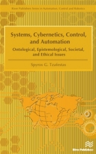 Book Systems, Cybernetics, Control, and Automation : Ontological, Epistemological, Societal, and Ethical Issues free