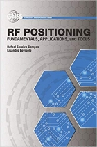 RF Positioning : Fundamentals, Applications, and Tools