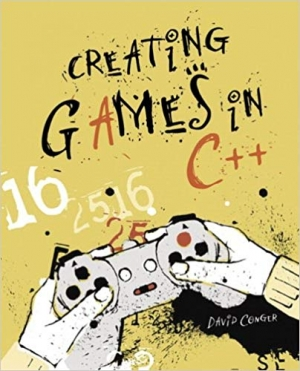 Download Creating Games in C++: A Step-by-Step Guide free book as pdf format