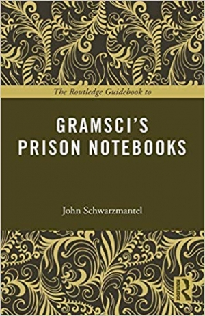 Download The Routledge Guidebook to Gramsci's Prison Notebooks (The Routledge Guides to the Great Books) free book as pdf format