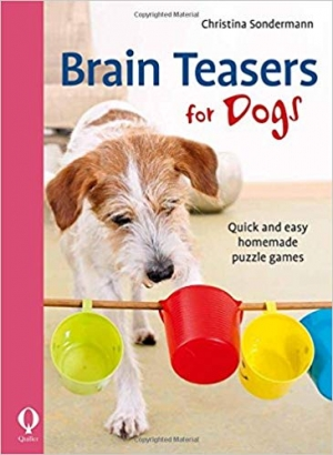 Download Brain Teasers for Dogs: Quick and Easy Homemade Puzzle Games free book as epub format