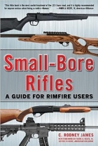 Small-Bore Rifles: A Guide for Rimfire Users