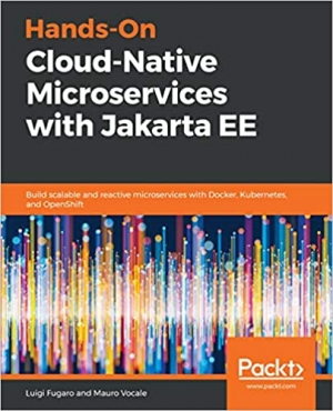 Download Hands-On Cloud-Native Microservices with Jakarta EE free book as pdf format