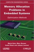 Book Memory Allocation Problems in Embedded Systems: Optimization Method free