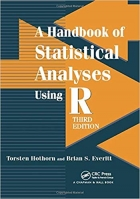 A Handbook of Statistical Analyses using R, Third Edition