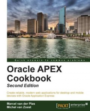 Download Oracle APEX Cookbook, Second Edition free book as pdf format