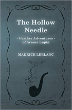 Book The Hollow Needle; Further Adventures of Arsene Lupin free